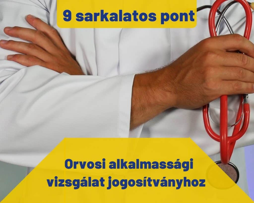 Orvosi alkalmassági vizsgálat jogosítványhoz